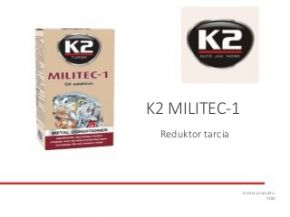 T380 K2 MILITEC-1 reduktor tarcia, dodatek do oleju